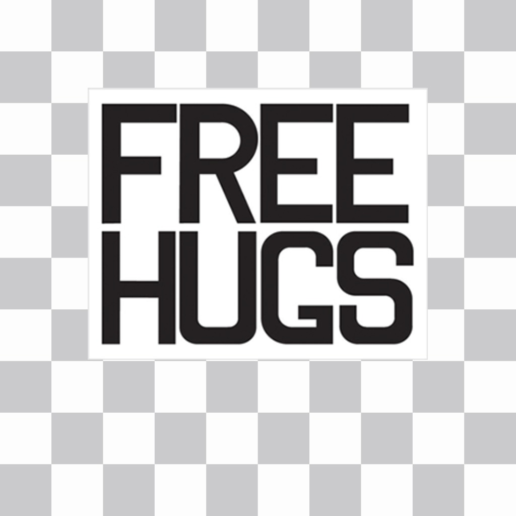 Decorar Fotos Gratis Cartel Con La Frase Free Hugs Para Pegar Y Decorar Tus Fotos