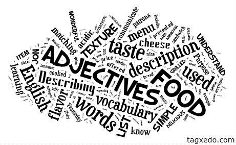 List of Food Adjectives Hugh Fox III