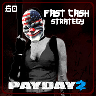 Payday 2 – 60 Second Strategy: Smash N Grab