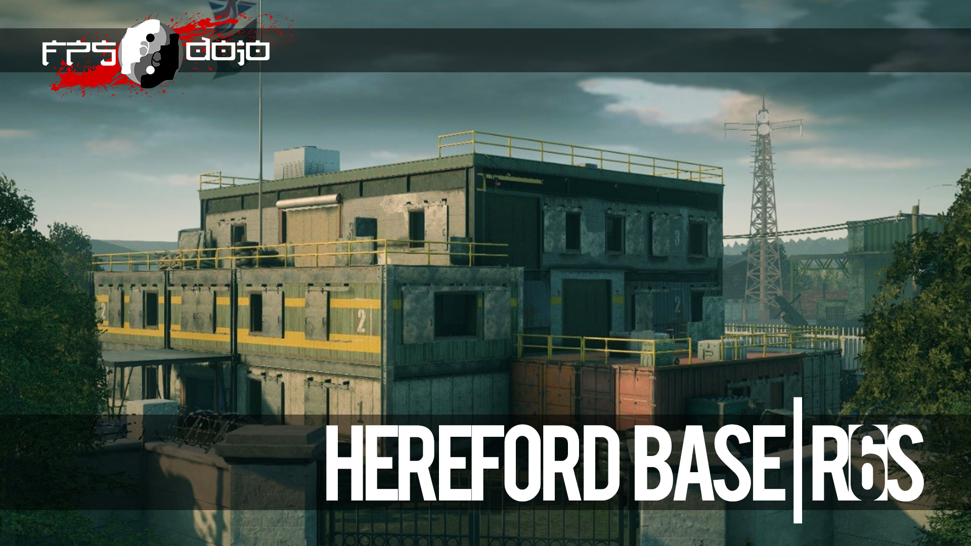 R6S: Hereford Base