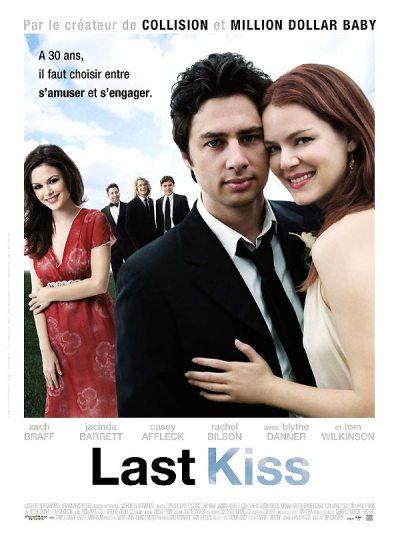 Last Kiss - film 2006 - AlloCiné