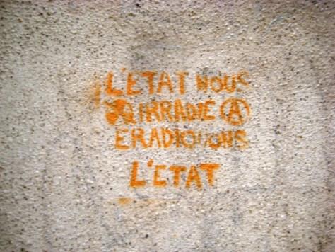 METZ 08.01.2013 pochoir- l'Etat nous irradie, éradiquons l'Etat