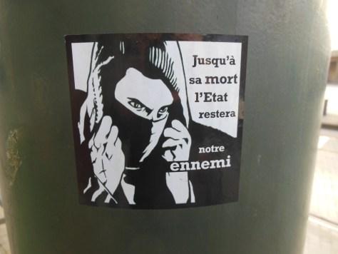 jusqu'a sa mort l'etat restera notre ennemi - sticker - bruxelles - 2013