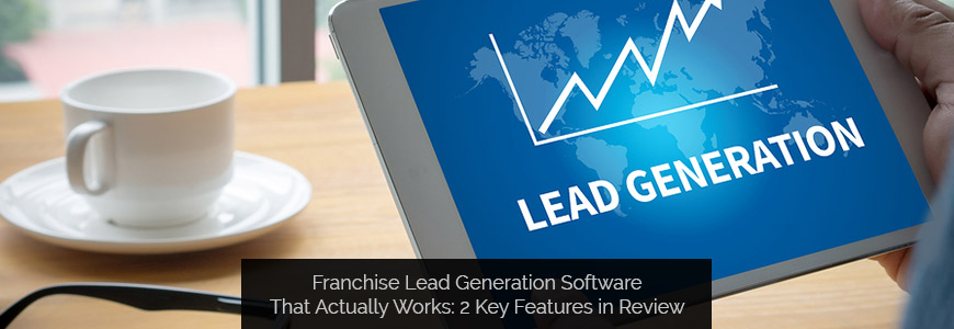 Franchise Lead Generation Software That Actually Works 2 Key Features