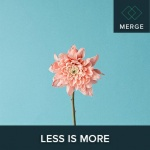 Atomica/MERGE Album - Less Is More