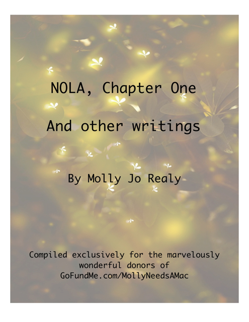 NOLA, Chapter One and Other Writings