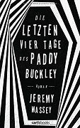 Die letzten vier Tage des Paddy Buckley