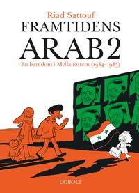 9789187861253_200x_framtidens-arab-en-barndom-i-mellanostern-1984-1985-vol-2