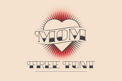 Free Mom Tattoo Font