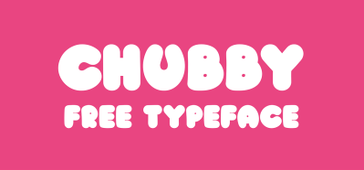 Chubby – Free Typeface