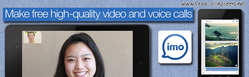 Free voice and video calls with imo