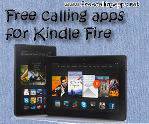Free calling apps for Kindle Fire