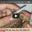 Unisex lace border scarf how to knit row 3