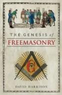 Genesis of Freemasonry by Dr David Harrison
