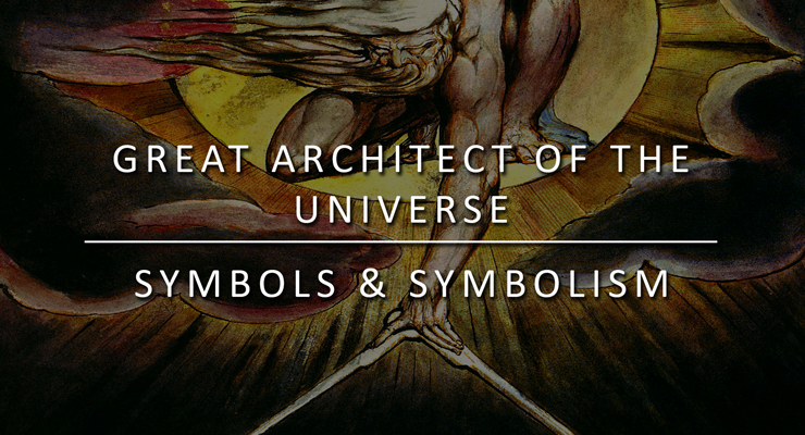 Symbols And Symbolism Great Architect Of The Universe
