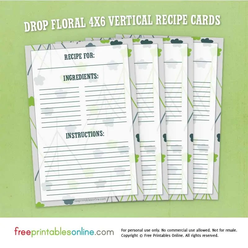 Drop Floral 4x6 Vertical Recipe Cards Free Printables Online