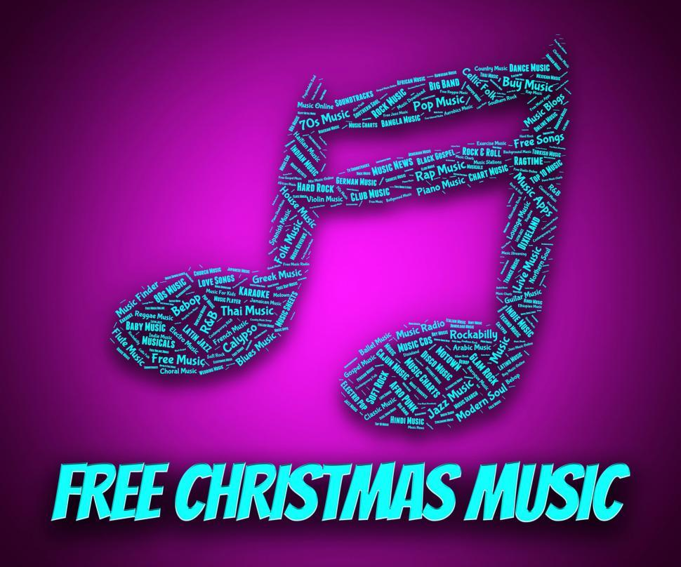 Get Free Stock Photos of Free Christmas Music Represents No Cost And