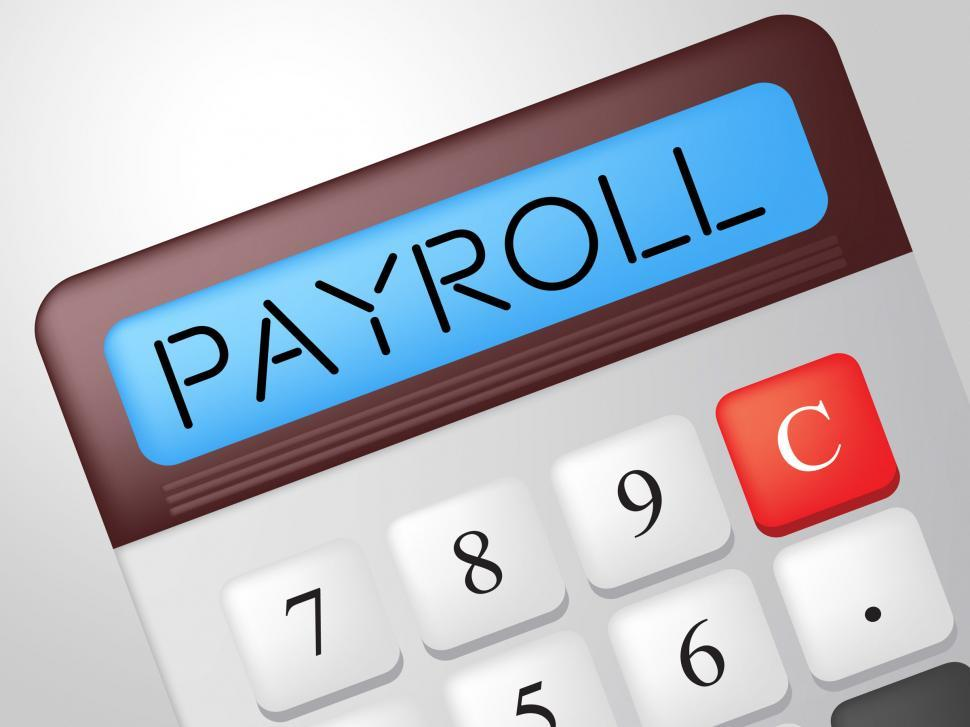 Get Free Stock Photos of Payroll Calculator Shows Earns Payday And
