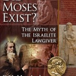 Did Moses Exist?