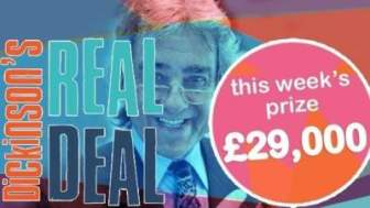 Dickinson's Real Deal Competition £29000