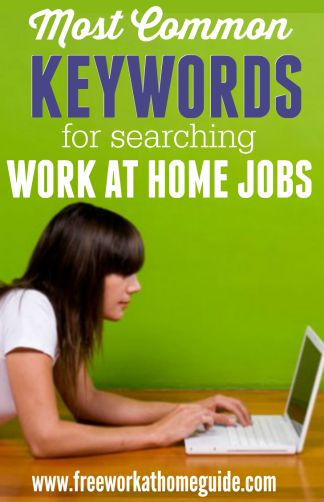 Most Common Work at Home Keywords for Searching Jobs