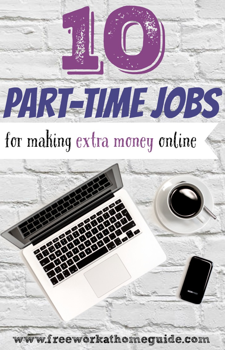 Online Home 10 Great Part Time Online Jobs For Earning Extra Money At Home