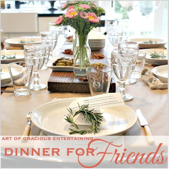 Art of Gracious Entertaining   Dinner for friends
