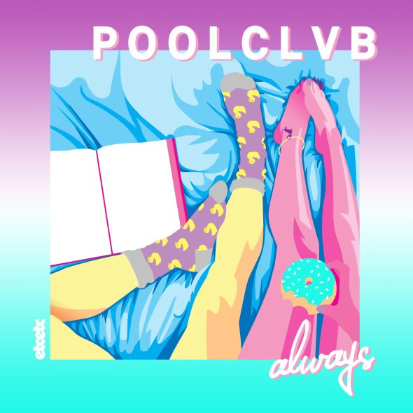 Listen: POOLCLVB - Always