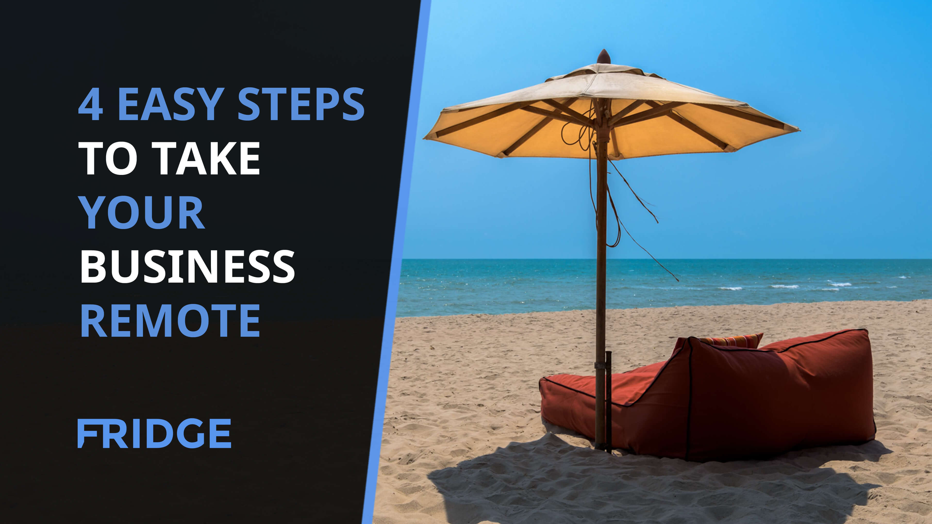 Business Step 4 Easy Step To Take Your Business Remote And Work From Anywhere