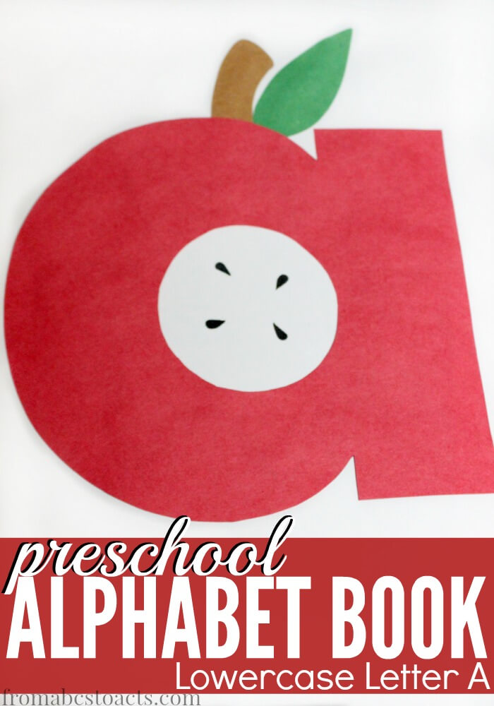 Preschool Alphabet Book Lowercase A From ABCs to ACTs