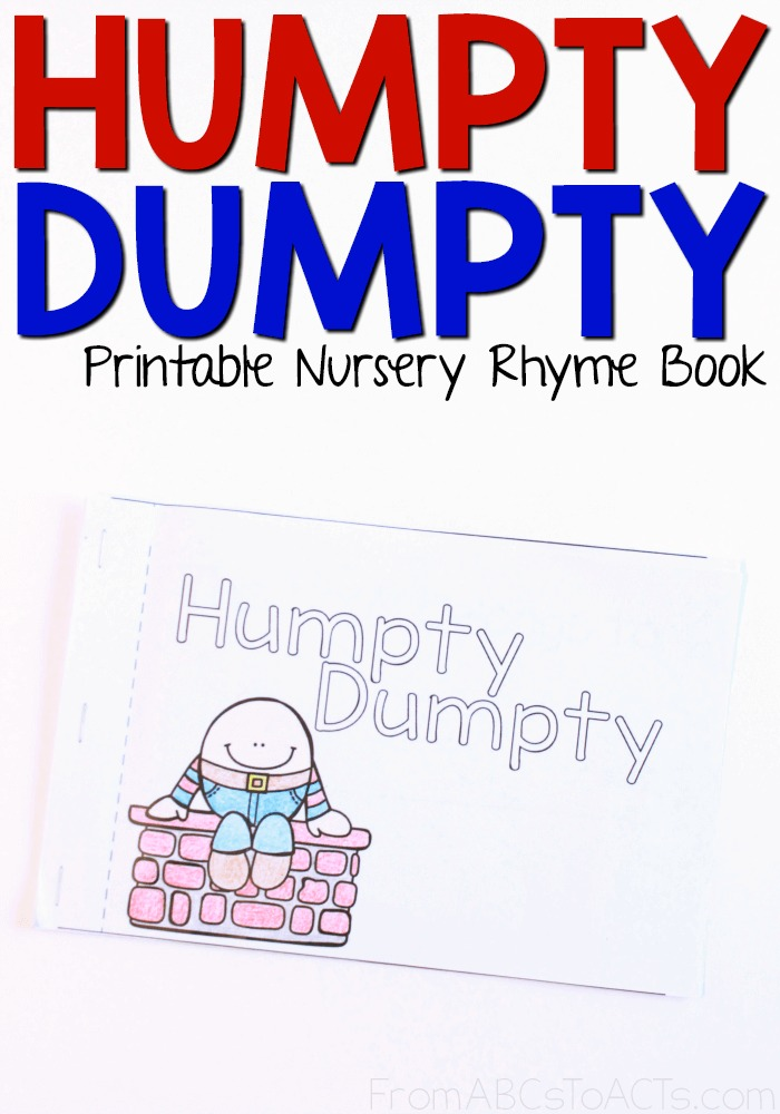 Humpty Dumpty - Printable Nursery Rhyme Book From ABCs to ACTs