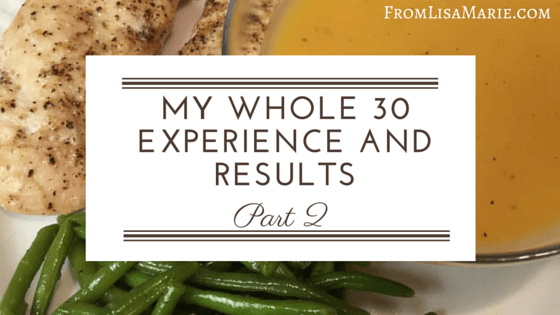 whole 30 experience and results