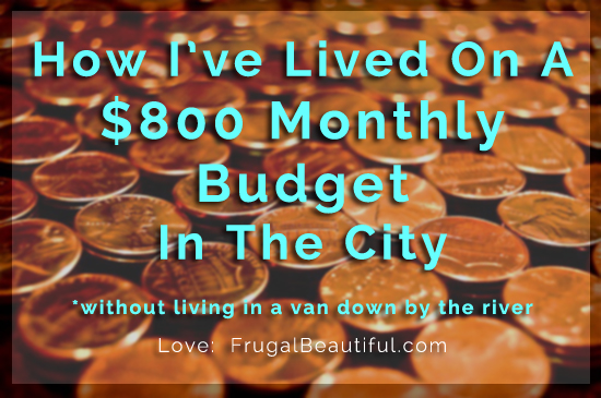 How I\u0027ve Lived On A Small Budget In The City