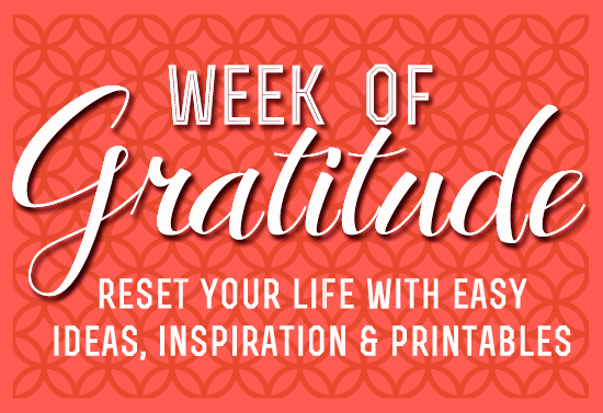 Week Of Gratitude- reset your life before the crazy holidays with a week to decompress, get inspired and reconnect with gratitude (frugalbeautiful.com)
