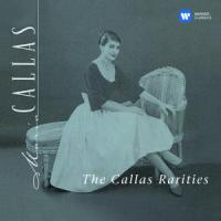Maria Callas - The Callas Rarities (2014) FLAC