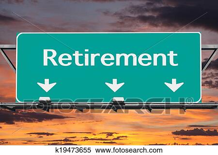 Stock Image of Freeway to Retirement Road Sign k19473655 - Search