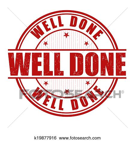 Clipart of Good job well done stamp k19502585 - Search Clip Art - job well done