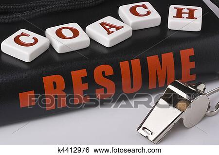 Stock Images of Coaches resume k4412976 - Search Stock Photography