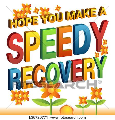 Clipart of hope you make a speedy recovery message k36720771