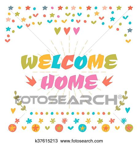 Welcome home text with colorful design elements Cute greeting card  Decorative lettering text Postcard Clipart