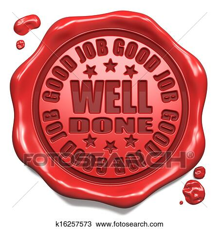 Job well done Illustrations and Clipart 278 job well done royalty - job well done