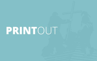 Printout – April 2014: Living in the Light of the Cross