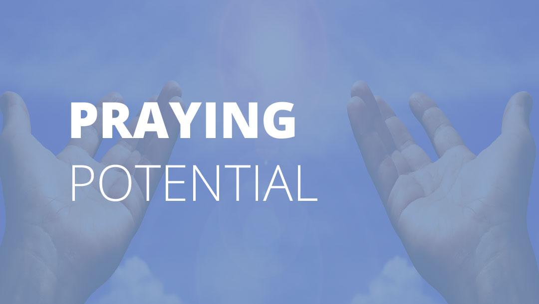 Holy Week - Praying Potential