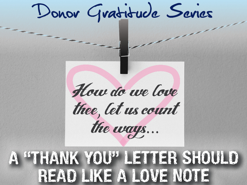 Anatomy of a \u201cThank You\u201d Letter Donor Gratitude Series (part 3 of 4