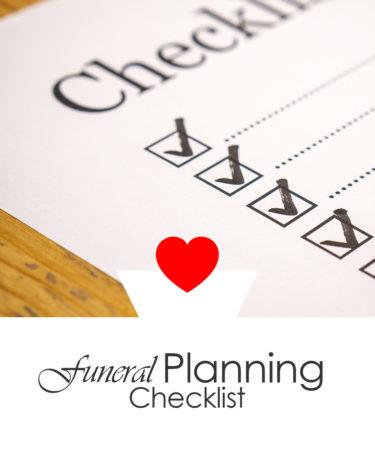 Funeral Planning Checklist \u2022 Funeral Potatoes