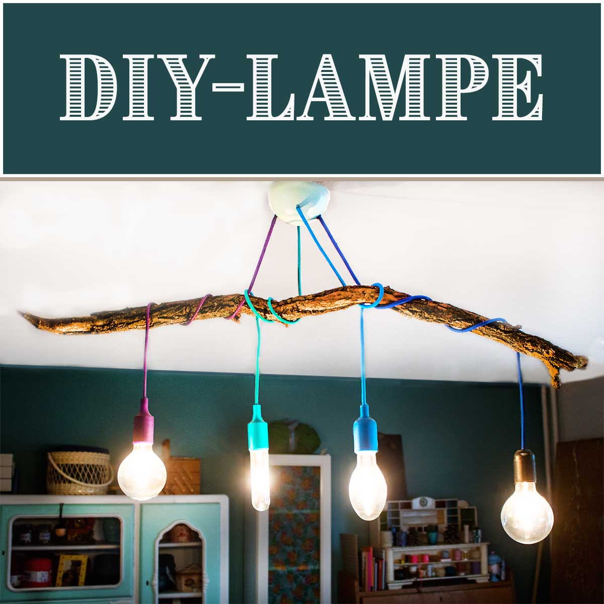 Do It Yourself Lampen Diy Lampe And Textilkabel Mit Ast Selber Bauen Anleitungen