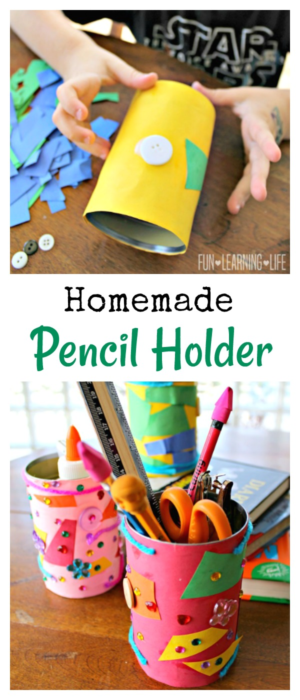 Homemade Pencil Holders Homemade Pencil Holder To Organize Tools For School Fun