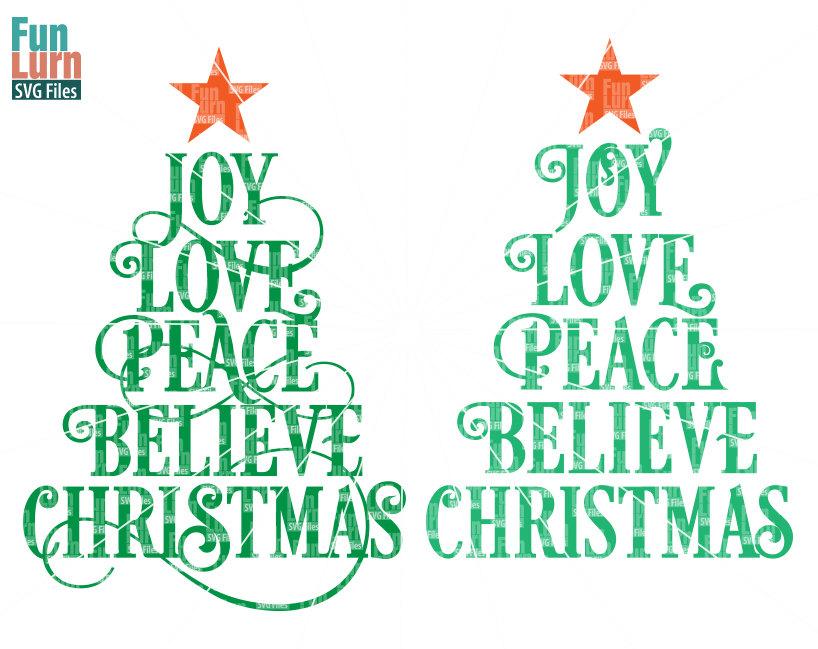 Joy Love Peace Believe Christmas SVG - FunLurn SVG - christmas tree words