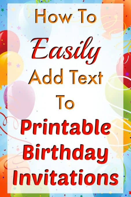 How To Easily Add Text To Birthday Invitation Templates Fun Money Mom