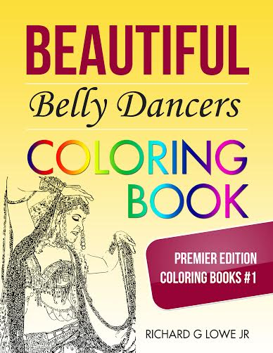 Beautiful Belly Dancers Coloring Book